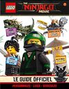 The LEGO Ninjago Movie Le guide officiel