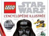 LEGO Star Wars : L'encyclopédie illustrée