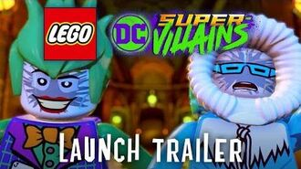 Official LEGO DC Super-Villains Launch Trailer