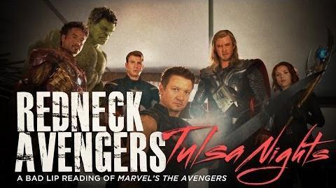 """REDNECK AVENGERS TULSA NIGHTS"" — A Bad Lip Reading of Marvel's The Avengers"