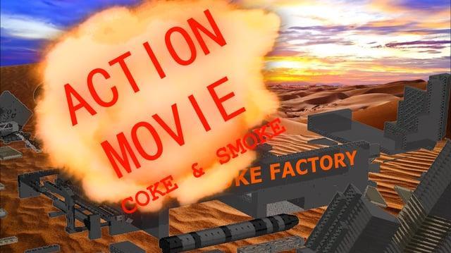 ACTION MOVIE COKE & SMOKE