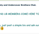 Secret Sister Society and Undercover Brothers Chat