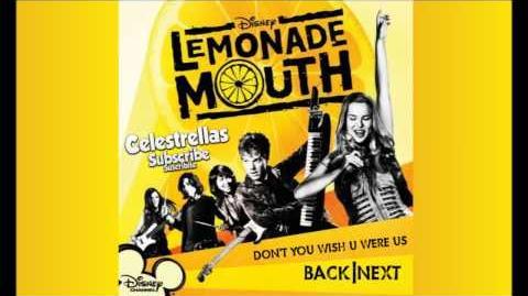 Lemonade Mouth - Don't ya wish u were us - Soundtrack