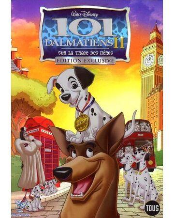 Les 101 Dalmatiens 2 Sur La Trace Des Heros Disney Wiki Fandom