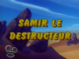 Samir le destructeur