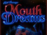 Mouth Dreams