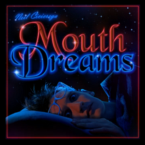 Mouth Dreams preview
