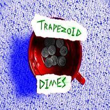 Trapezoid-Dimes