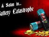 Battery Catastrophe