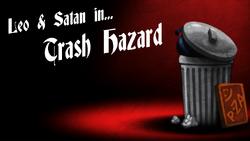 Trashhazard