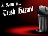 Trash Hazard
