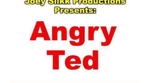 Angry Ted Intro (V1.1)