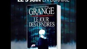 Le Jour des Cendres - Roman de Jean Christophe Grangé - Albin Michel
