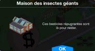 Maison des insectes géants Boutique