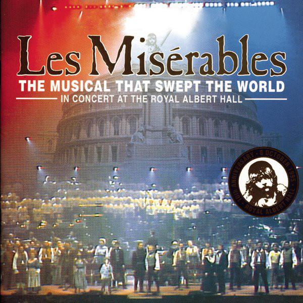 Les Misérables: The Dream Cast in Concert   Les Misérables