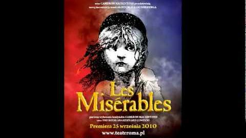 TM Roma, Les Misérables, SŁUCHAJ, KIEDY ŚPIEWA LUD
