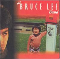 The Bruce Lee Band Orignal Cover