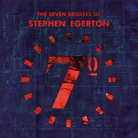 The Seven Degrees Of Stephen Egerton