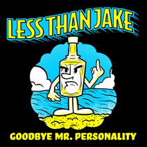 Goodbye Mr. Personality