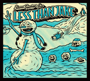 Seasons Greetings From Less Than Jake