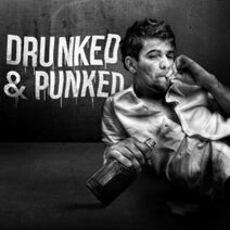 Drunked & Punked