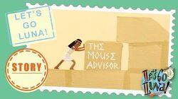 LET'S GO LUNA! STORY The Mouse Advisor