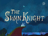 The Swan Knight