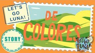 LET'S GO LUNA! STORY De Colores