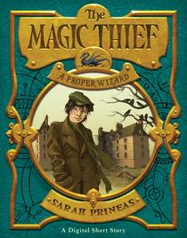 The Magic Thief A Proper Wizard