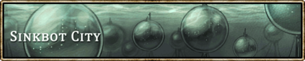 Location banner Sinkbot City