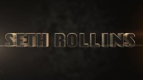 Seth Rollins Entrance Video