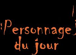 PersonnageDuJour2