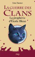 Premiere de couverture La prophétie d'Étoile Bleue