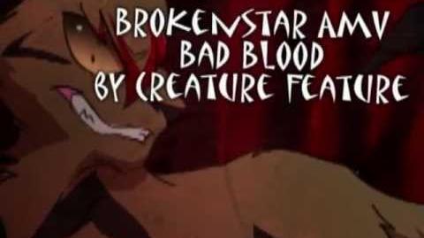 Warriors AMV - Brokenstar Has Bad Blood