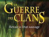 Retour à l'état sauvage/Membres des Clans