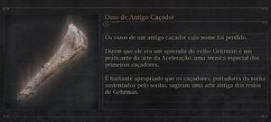 Osso de Antigo Caçador