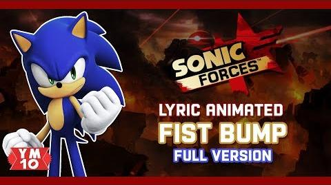 SONIC FORCES FIST BUMP (FULL VERSION) ANIMATED LYRIC (60 fps)