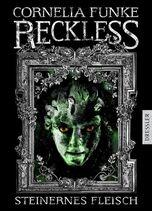 Reckless - Steinernes Fleisch