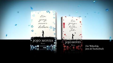 """Jojo Moyes """"Ein ganz neues Leben"""" (Buchtrailer)"""