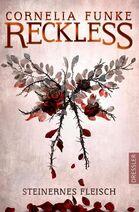 Reckless - Steinernes Fleisch (1)
