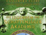 Die Legenden der Schattenjäger-Akademie