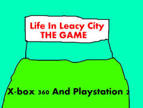 Life In Leacy City The Game