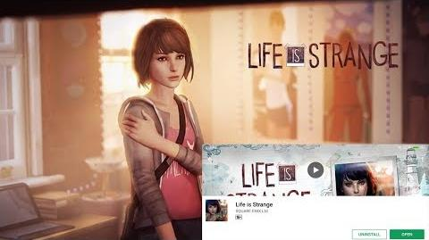 LIFE IS STRANGE - ANDROID GAMEPLAY ( GOOGLE PLAYSTORE )