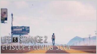 Life is Strange 2 - Episode 4 Coming Soon
