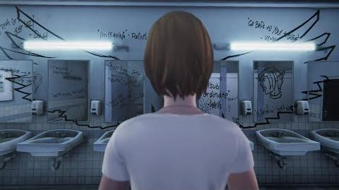 Chloe's Bathroom Graffiti (LiS Before the Storm Episode 2 Intro)