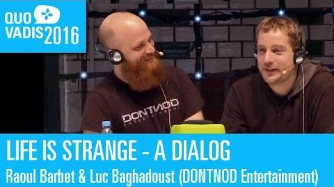 Quo Vadis 2016 Life is Strange - Dialog between Raoul Barbet and Luc Badhagoust