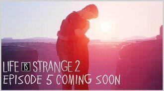 Life is Strange 2 - Episode 5 Coming Soon