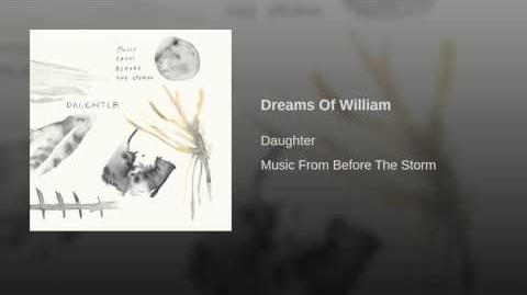 Dreams Of William