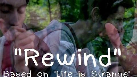 """Rewind"" - Live Action Series Based on 'Life is Strange' - OFFICIAL Trailer"