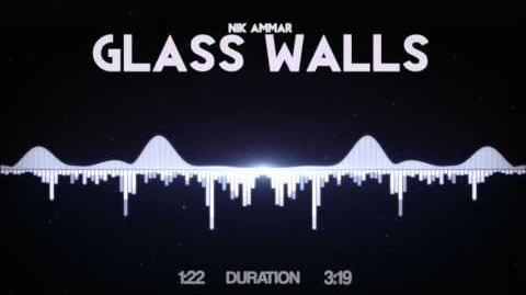 Nik Ammar - Glass Walls